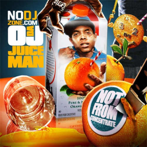 oj_da_juiceman-not_from_concentrate