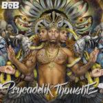 B_o_B_Psycadelik_Thoughtz